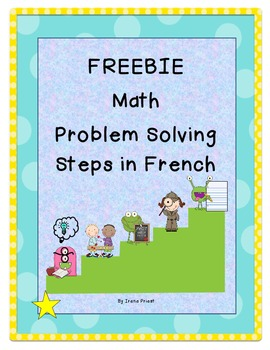 FREEBIE - Math Problem Solving Steps in French