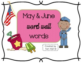 FREEBIE May and June Word Wall Words