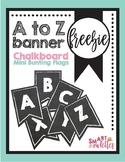 FREEBIE - Mini A to Z Bunting Flags Chalkboard White Back to School wall decor