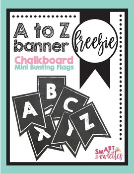 FREEBIE - Mini A to Z Bunting Flags Chalkboard White Back to School wall decor