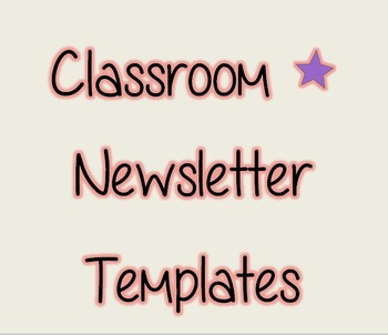 *FREEBIE* Monthly Classroom Newsletter Templates *EDITABLE*!