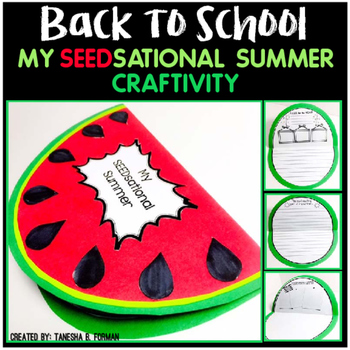 My SEEDsational Summer: Back to School Craftivity