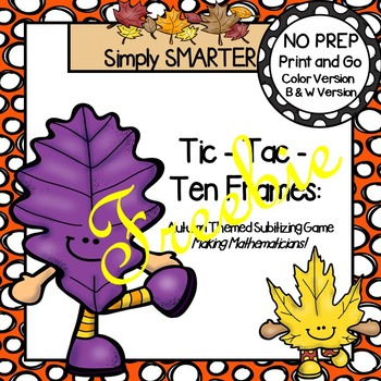 FREEBIE:  NO PREP Tic-Tac-Ten Frames Autumn Game