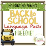 NO PRINT Back to School Language FREEBIE