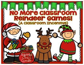 FREEBIE No More Classroom Reindeer Games {A Classroom Incentive}