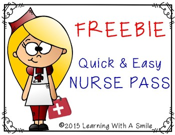 FREEBIE: Nurse Passes - Quick and Easy Timesaver!