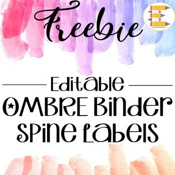 FREEBIE: Ombre Binder Spine Labels in 5 Different sizes! {EDITABLE}