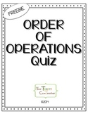 FREEBIE - Order of Operations Quiz