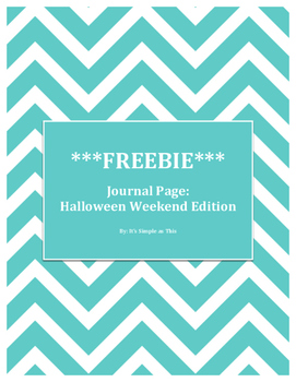 """FREEBIE """"Over the Weekend..."""" Journal Page: Halloween Edition"""