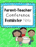FREEBIE** Parent-Teacher Conference Reminder Note
