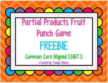 FREEBIE Partial Products Fruit Punch Game COMMON CORE ALIG