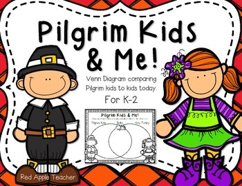 FREEBIE--Pilgrim Kids & Me-- A Venn Diagram for K-2
