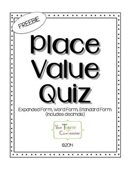 FREEBIE - Place Value Quiz (word, expanded, standard form - includes decimals)