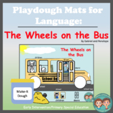 Playdough Mats for Speech and Language Therapy:  The Wheels on the Bus