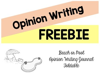 FREEBIE Pool or Beach Opinion Writing