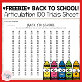 FREEBIE! Printable Back to School 100 Articulation Trial Sheet   Speech Therapy