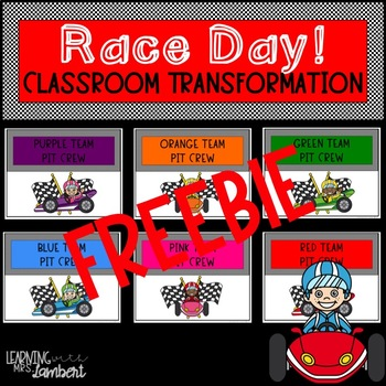 FREE - Race Day Classroom Transformation Decor - Team Signage