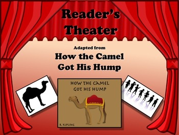 FREEBIE! Reader's Theater Old Fable - HOW THE CAMEL GOT HIS HUMP