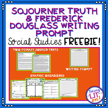 FREEBIE! Sojourner Truth and Frederick Douglass Writing Prompt