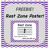 FREEBIE Rest Zone Poster