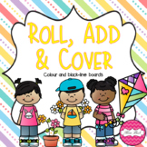 Roll, Add & Cover- Spring Theme