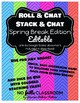 #nofrillsfreebie Roll or Stack and Chat Spring Break Edition {Editable}