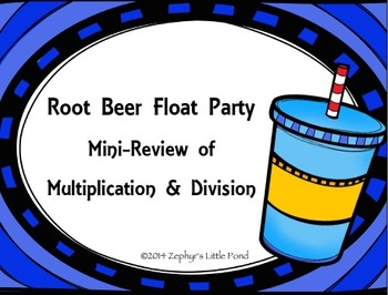 {FREEBIE} Root Beer Float Party: Mini-Review of Multiplication & Division