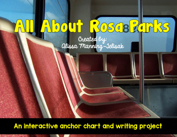 FREEBIE:  Rosa Parks Interactive Anchor Chart and Writing Activity