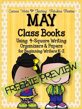 FREEBIE SAMPLE May Class Books and 4-Square Writing Organizers
