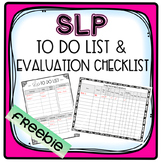 FREEBIE SLP To Do List and Evaluation Checklist