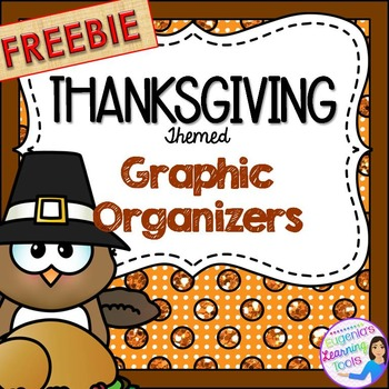 FREEBIE Sample of Thanksgiving Themed Graphic Organizers f