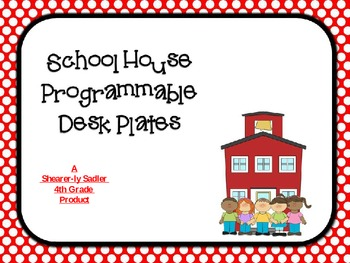 FREEBIE!!  School House Themed Polkadot Desk Plates-Programmable