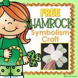 FREE Saint Patrick's Day Craftivity { Shamrock Symbolism }