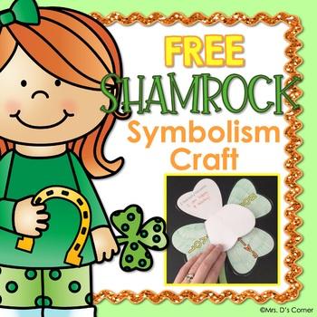 FREE No Prep Saint Patrick's Day Craft and Writing Activity [Shamrock Symbolism]