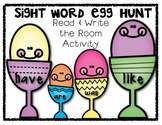 FREEBIE!! Sight Word Egg Hunt: Read and Write the Room Activity
