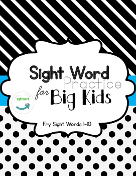 FREEBIE! Sight Words for Big Kids - Fry 1-10