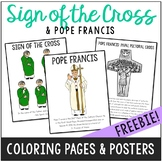 FREEBIE! Sign of the Cross and Pope Francis Posters and Coloring Pages, Catholic