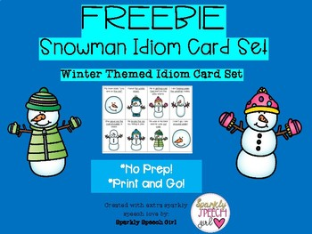 FREEBIE! Snowman Idiom Flash Card Set (Winter Themed) No Prep! Print and Go!