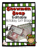 FREEBIE Snowman Soup Holiday Gift Bag Editable Poem, Labels, and Directions