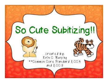 FREEBIE!!  So Cute Subitizing! - K.CC.4 & K.CC.5