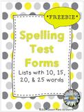 *FREEBIE*  Spelling Test Forms (10,15,20,25 word lists)