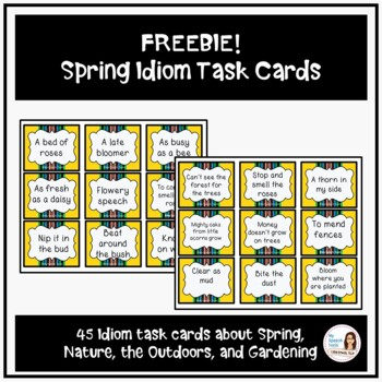 FREEBIE Spring Idiom Task Cards