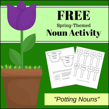 FREEBIE - Spring Themed Grammar * Potting Nouns *