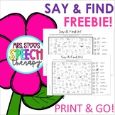 FREEBIE! Spring Time Say & Find Print & Go Articulation Activity