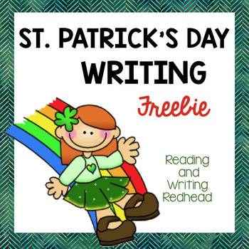 St. Patrick's Day Writing Prompt NO PREP FREE