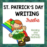 FREEBIE St. Patrick's Day Writing Prompt - NO PREP