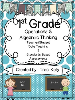 FREEBIE!!!  Standards Based Assessments - 1st Grade 1.OA1