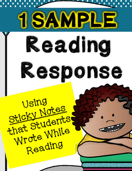 FREEBIE- 1 Sticky Note Reading Response Sample (From Paid Packet)