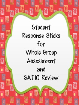 FREEBIE: Student Response Sticks for Whole Group Assessment and SAT10 Review