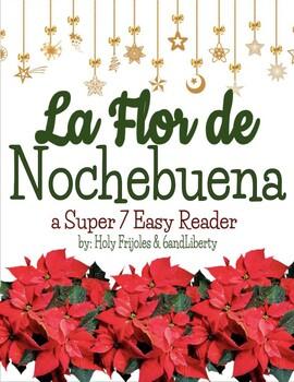 FREEBIE Super 7 Navidad Easy Reader - La Flor de Nochebuena - In Spanish